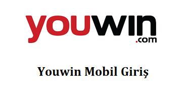Youwin Mobil Giriş