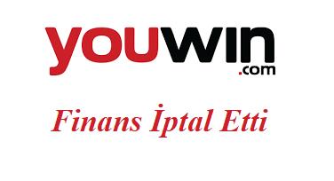 Youwin Finans İptal Etti